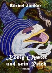 König Oyster und sein Reich