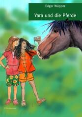 Yara und die Pferde