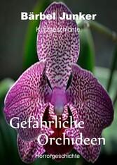 Gefährliche Orchideen
