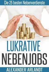 LUKRATIVE NEBENJOBS - Die 25 besten Nebenverdie...