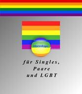 Horoskope 2015 - für Singles, Paare und LGBT