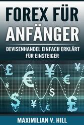 FOREX FÜR ANFÄNGER - Devisenhandel einfach erkl...