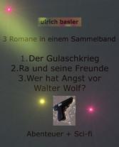 3 Romane / Sammelband - Der Gulaschkrieg / Ra u...