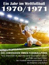 Ein Jahr im Weltfußball 1970 / 1971 - Tore, Sta...