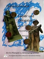 Caesar und Cleopatra - Ein politisches Planspie...