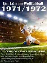 Ein Jahr im Weltfußball 1971 / 1972 - Tore, Sta...