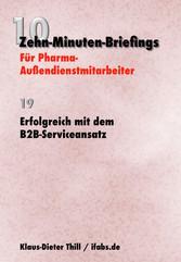 Erfolgreich mit dem B2B-Serviceansatz - Zehn-Mi...