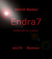 Endra7 - Aufbruch ins Leben