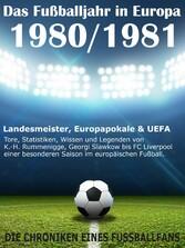 Das Fußballjahr in Europa 1980 / 1981 - Landesm...