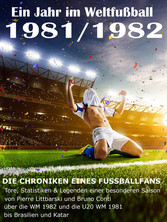 Ein Jahr im Weltfußball 1981 / 1982 - Tore, Sta...