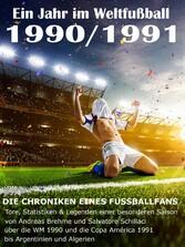Ein Jahr im Weltfußball 1990 / 1991 - Tore, Sta...