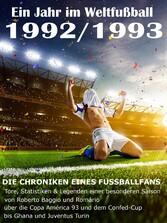 Ein Jahr im Weltfußball 1992 / 1993 - Tore, Sta...