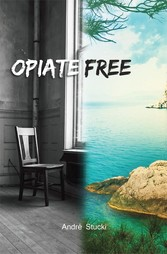 Opiate Free - The opiate trap - and how to escape it