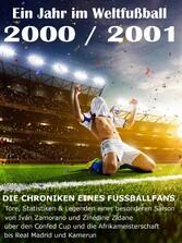 Ein Jahr im Weltfußball 2000 / 2001 - Tore, Sta...