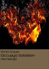 Occupys Soldaten - Racheengel