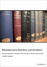 Mikroökonomie Bestehen und Verstehen - Lösungsw...