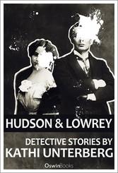 Hudson & Lowrey: Detective Stories