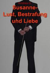 Susanne - Lust, Bestrafung und Liebe