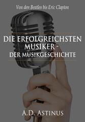 Die Neun erfolgreichsten Musiker der Musikgesch...