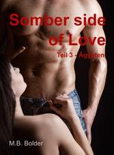 Somber Side of Love - Teil 3 Ägypten - Die düst...