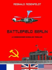 Battlefield Berlin - A commissioner Kowalski th...