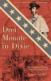 Drei Monate in Dixie - Reisetagebuch eines brit...