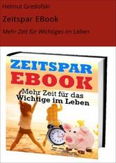 Zeitspar EBook - Mehr Zeit für Wichtiges im Leben