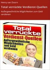 Total verrückte Verdienst-Quellen - Außergewöhn...