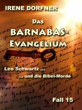 Das Barnabas-Evangelium - Leo Schwartz ... und ...