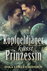 Kopfgeldjäger küsst Prinzessin - Sci-Fi-Romance