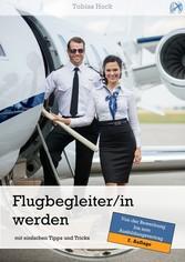 Flugbegleiter / Flugbegleiterin werden mit einf...