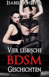 Vier lesbische BDSM Geschichten