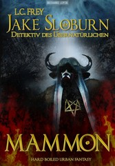 Mammon - ein Jake Sloburn Horrorthriller