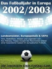 Das Fußballjahr in Europa 2002 / 2003 - Landesm...