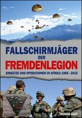 Die Fallschirmjäger der Fremdenlegion - Einsätz...
