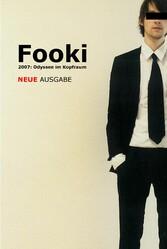 Fooki - 2007: Odyssee im Kopfraum