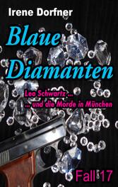 Blaue Diamanten - Leo Schwartz ... und die Mord...