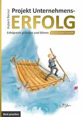 Projekt Unternehmenserfolg - Erfolgreich gründe...