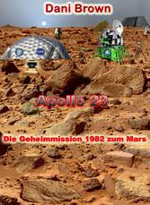 Apollo 23 - Die Geheimmission 1982 zum Mars