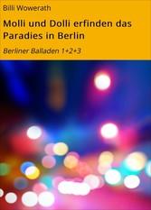 Molli und Dolli erfinden das Paradies in Berlin...