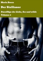 Der Sizilianer - Sturzflüge der Liebe, Sex und ...