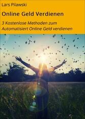 Online Geld Verdienen - 3 Kostenlose Methoden z...