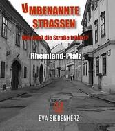 Umbenannte Straßen in Rheinland-Pfalz - Wie hie...