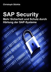 SAP Security - Mehr Sicherheit und Schutz durch...