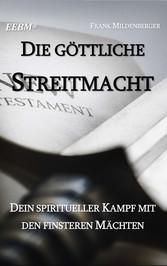 Die Göttliche Streitmacht - Dein spiritueller K...