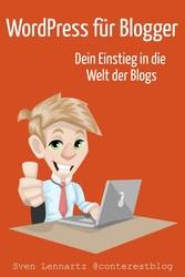 WordPress für Blogger - Dein Einstieg in die We...