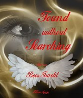 Found without Searching - Bees Furcht