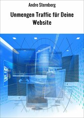 Unmengen Traffic für Deine Website