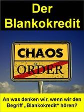 Der Blankokredit - An was denken wir, wenn wir ...