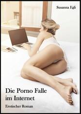 Die Porno Falle im Internet